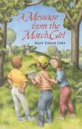Message from the Match Girl, Vol. 3 - Janet Taylor Taylor Lisle - Hardcover
