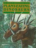 Plant-Eating Dinosaurs (Prehistoric Life)