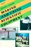 Making and Using Scientific Equipment - David E. Newton - Hardcover