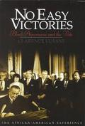 No Easy Victories: Black Americans and the Vote - Clarence Lusane - Hardcover