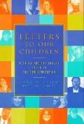 Letters to Our Children: Lesbian and Gay Adults Speak to the New Generation - Larry Dane Bri...