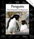 Penguins From Emperors to Macaronis