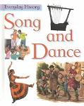 Song and Dance - John Malam - Library Binding - 1 AMER ED