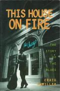 This House on Fire: The Story of the Blues - Craig Awmiller - Paperback