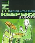 Timekeepers: The Great Jazz Drummers