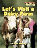 Let's Visit a Diary Farm