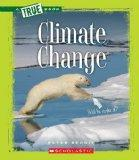 Climate Change (True Books)