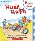 Rude Ralph (Rookie Ready to Learn: My Family and Friends)