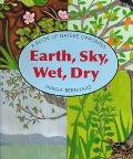 Earth, Sky, Wet, Dry: A Book of Opposites - Durga Bernhard - Hardcover