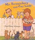Mr. Persnickety and Cat Lady - Paul Brett Brett Johnson - Hardcover