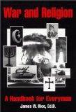 War and Religion: A Handbook for Everyman