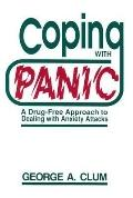 Coping with Panic: A Drug-Free Approach to Dealing with Anxiety Attacks