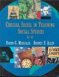 Crucial Issues in Teaching Social Studies K-12