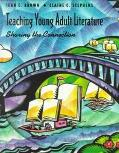 Teaching Young Adult Literature Sharing the Connection