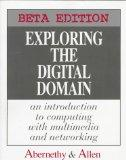 Exploring the Digital Domain An Introduction to Computing With Multimedia and Networking
