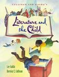 Cullinan and Galda's Literature and the Child With Infotrac College Edition