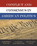 Conflict and Consensus in American Politics