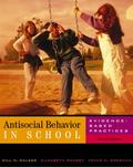Antisocial Behavior in School With Infotrac Evidence-Based Practices