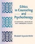 Ethics in Counseling and Psychotherapy Standards, Research, and Emerging Issues