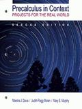 Precalculus in Context Projects for the Real World