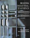 Modern Industrial Statistics Design and Control of Quality and Reliability