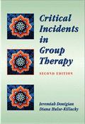 Critical Incidents in Group Therapy