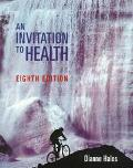 Invitation to Health-w/infotrac