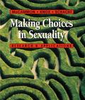Making Choices in Sexuality With Infotrac Research and Applications