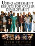 Using Assessment Results for Career Development