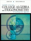 College Algebra and Trigonometry A Contemporary Approach