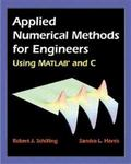 Applied Numerical Methods for Engineers Using Matlab and