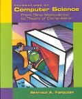 Foundations of Computer Science From Data Manipulation to Theory of Computation