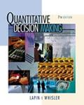 Quantitative Decision Making With Spreadsheet Appilications