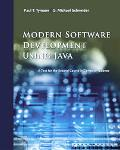 Modern Software Development Using Java A Text for the Second Course in Computer Science