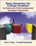 Basic Geometry for College Students: An Overview of the Fundamental Concepts of Geometry