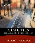 Statistics for Management and Economics With Infotrac Systematic Approach