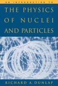 Introduction to the Physics of Nuclei and Particles