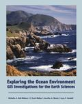 Exploring the Ocean Environment Gis Investigations for the Earth Sciences