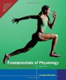 Fundamentals Of Physiology with Infotrac A Human Perspective