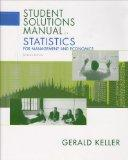 Statistics for Management and Economics ( student solutions manual)