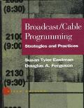 Broadcast/Cable Programming Strategies and Practices