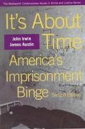 It's About Time America's Imprisonment Binge