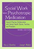 Social Worker and Psychotropic Medication Toward Effective Collaboration With Mental Health ...