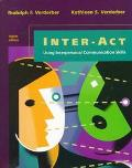 Inter-Act Using Interpersonal Communication Skills