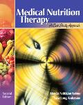 Medical Nutrition Therapy With Infotrac A Case Study Approach