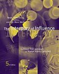 Interplay of Influence News, Advertising, Politics, and the Mass Media