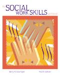 Social Work Skills with infotrac