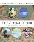 Global Future A Brief Introduction To World Politics