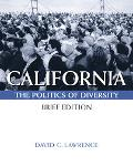 California With Infotrac The Politics of Diversity