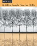Building Family Practice Skills Methods, Strategies, And Tools